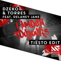 Dzeko & Torres feat. Delaney Jane - L'Amour Toujours